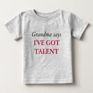 Grandma Says - Talent T-Shirt