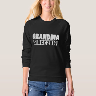 Grandma since 2016 sweatshirt