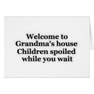 Grandma spoils while you wait card
