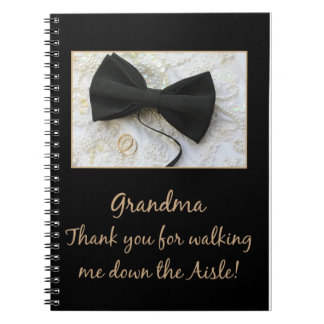 Grandma   Thanks for Walking me down Aisle Notebook