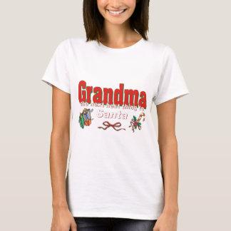 Grandma, The Next Best Thing To Santa T-Shirt