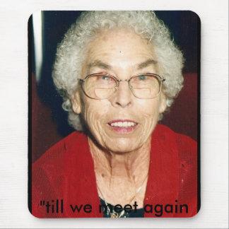 """Grandma, """"till we meet again mouse mat"""