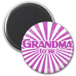Grandma to Be 2 Inch Round Magnet