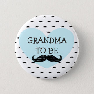 Grandma to be blue and Black Mustache Button