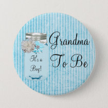 Grandma to be Blue Mason Jar Rustic Shabby Button