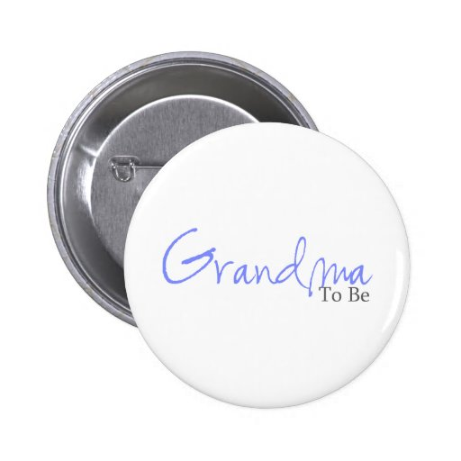 Grandma To Be (Blue Script) Pinback Buttons