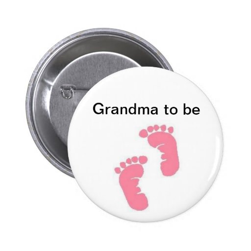 Grandma to be pinback button