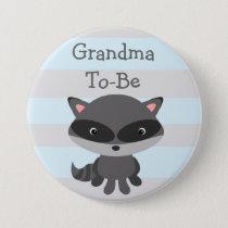 Grandma to Be Button Raccoon Woodlands Theme