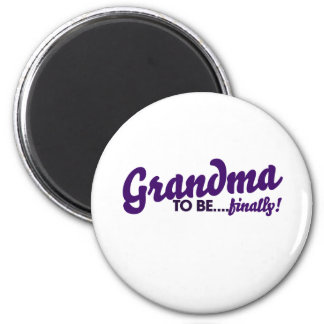 Grandma to be finally 2 inch round magnet
