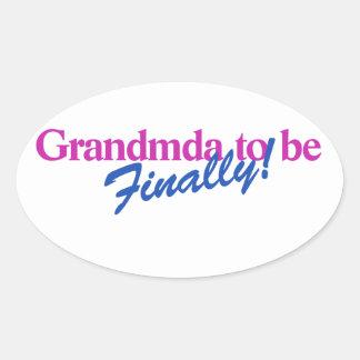 Grandma to be FINALLY Oval Sticker