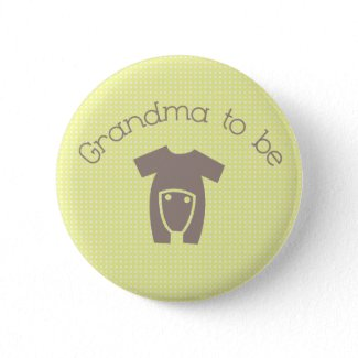 Grandma to Be (Neutral) Button button