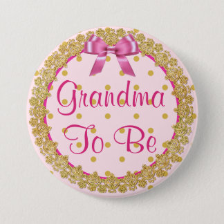 Grandma to be Pink and Gold  Baby Shower Button
