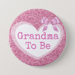 "Grandma to be Pink Bow Baby Shower Button<br><div class=""desc"">Grandma to be Pink Faux Glitter Bow Baby Shower Button.</div>"