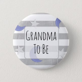 Grandma to be Stars and Moon Baby Shower Button