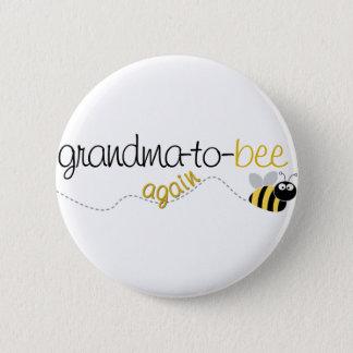 Grandma to Bee Again T-shirt Button