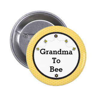 """Grandma To Bee"" Cute Bumble Bees and Honeycomb Pinback Button"
