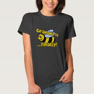 Grandma to BEE Finally! T-Shirt