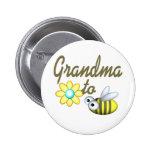 Grandma to Bee Pinback Buttons