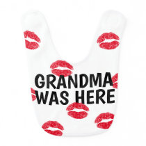 Grandma Was Here Bib