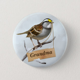Grandma White throated sparrow Pinback Button