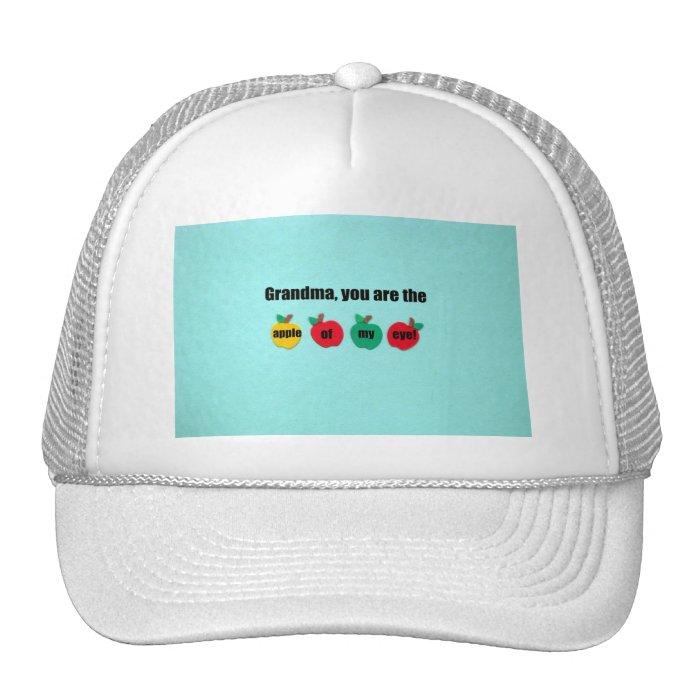 Grandma, you are the apple of my eye! trucker hat