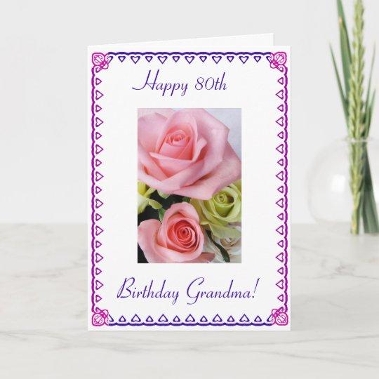 Grandmas 80th Birthday Card
