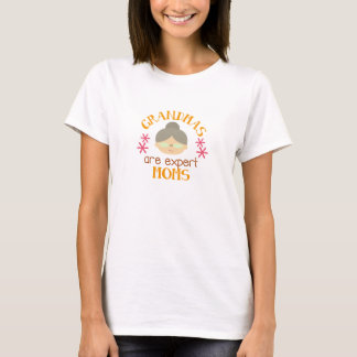 Grandmas are Expert Moms Mothers Day Womens Tshirt