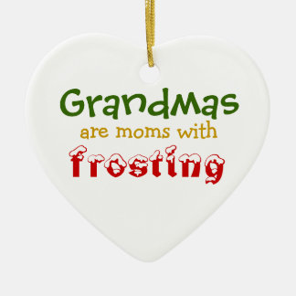 Grandmas are moms with frosting christmas tree ornaments