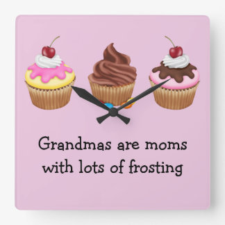 Grandmas are moms with lots of frosting square wall clocks
