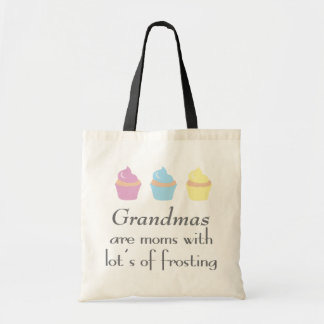 Grandmas Are Moms With Lots of Frosting Tote Bag
