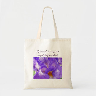 Grandma's are supposed to Spoil their Grandkids! Tote Bag