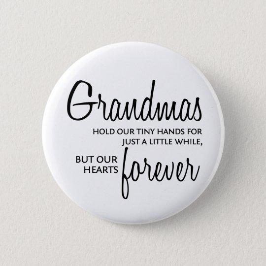 Grandmas Forever black Pinback Button