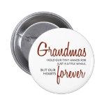 Grandmas Forever red Pin