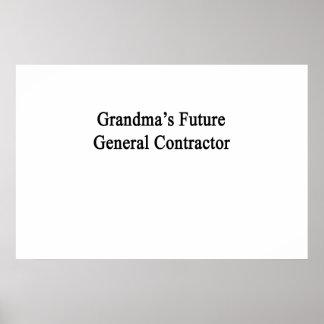 Grandma's Future General Contractor Poster