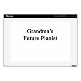 "Grandma's Future Pianist 15"" Laptop Skins"