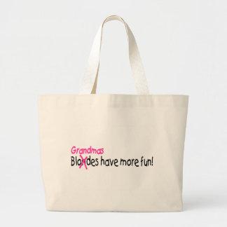 Grandmas Have More Fun Large Tote Bag
