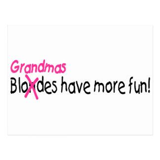 Grandmas Have More Fun Postcard