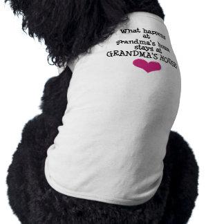Grandma's House Pet Tee Shirt