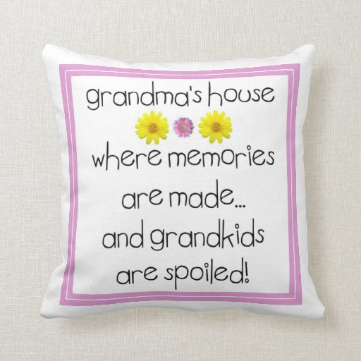 memories from grandmas house Shop grandma's house - where memories are made throw pillow created by nanahood personalize it with photos & text or purchase as is.