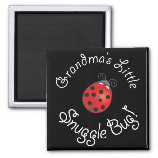 Grandma's Little Snuggle Bug! Magnet