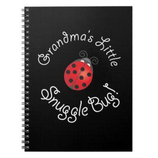 Grandma's Little Snuggle Bug! Spiral Notebook
