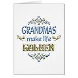 Grandmas Make Life Golden Greeting Card