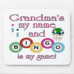 Grandmas my name Bingo is my game Mouse Pad