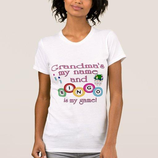 Grandmas my name Bingo is my game Tees