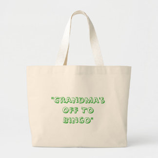 """Grandma's Off To Bingo"" Bag"