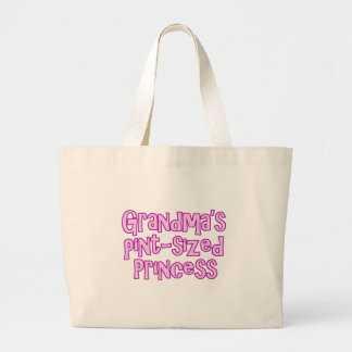 Grandma's Pint-Sized Princess Large Tote Bag