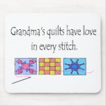 Grandma's Quilts T-shirts and Gifts. Mouse Pads
