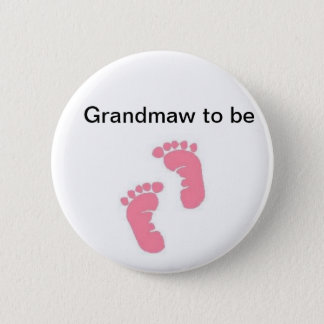 Grandmaw to be button
