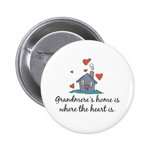 Grandmere' el hogar de s es donde está el cor pins
