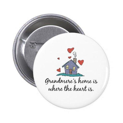 Grandmere' el hogar de s es donde está el cor pin redondo de 2 pulgadas